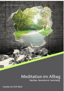 Begleitheft Meditation im alltag
